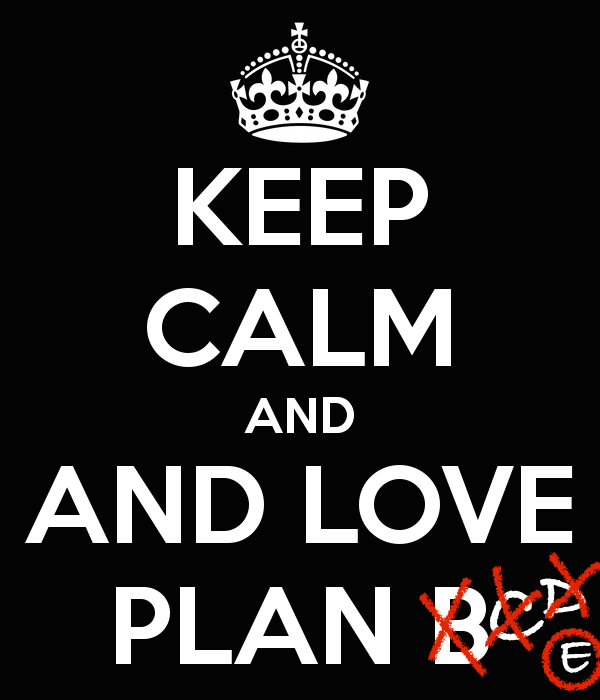 keep-calm-Plan-B-Wallpaper